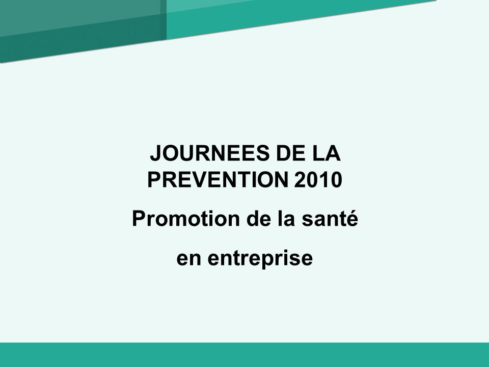 JOURNEES DE LA PREVENTION 2010