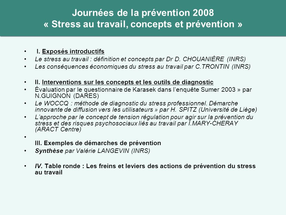 Journées de la prévention 2008 « Stress au travail, concepts et prévention »
