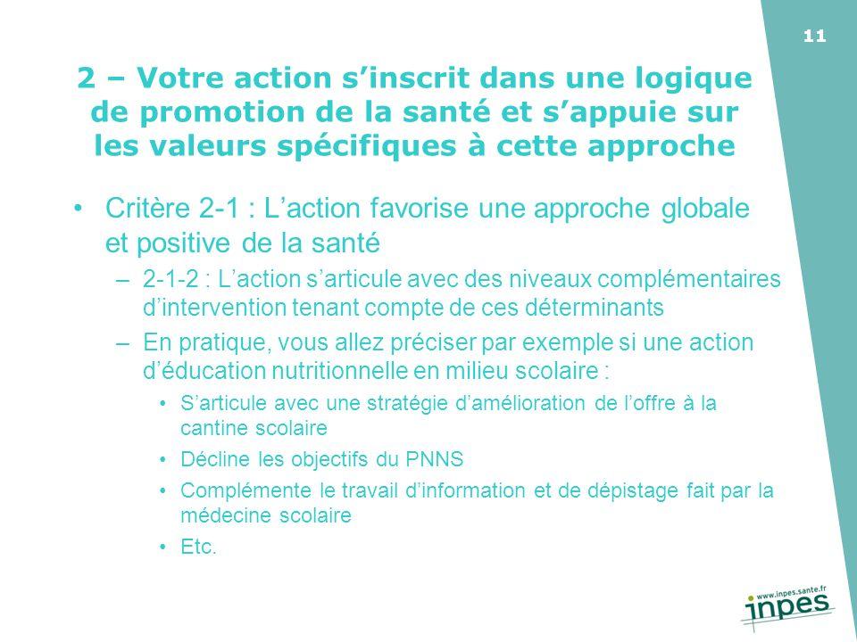 2 – Votre action s'inscrit dans une logique de promotion de la santé et s'appuie sur les valeurs spécifiques à cette approche