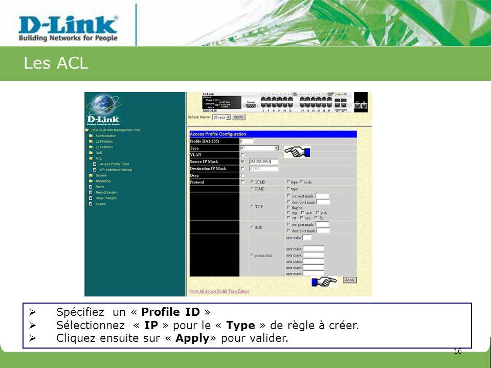 Les ACL Spécifiez un « Profile ID »