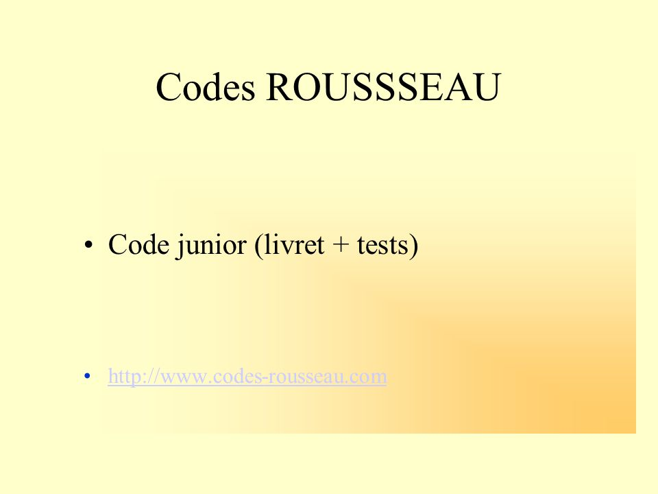 Codes ROUSSSEAU Code junior (livret + tests)