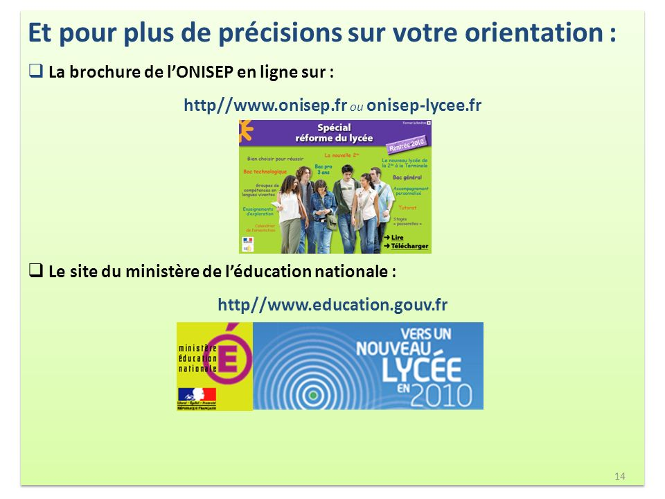 http//www.onisep.fr ou onisep-lycee.fr
