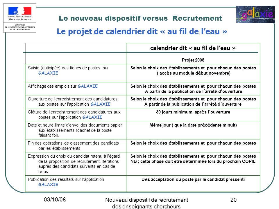 Le nouveau dispositif versus Recrutement Le projet de calendrier dit « au fil de l'eau »