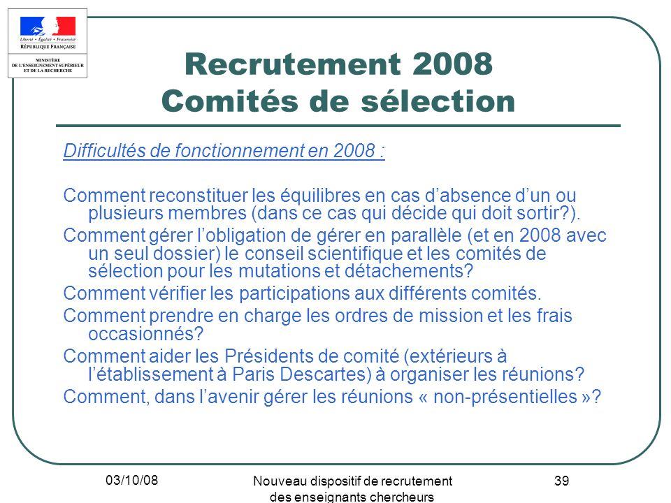 Recrutement 2008 Comités de sélection