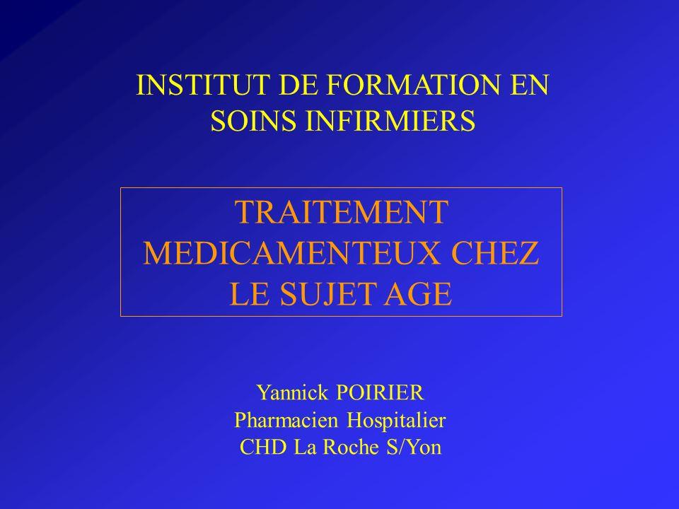 TRAITEMENT MEDICAMENTEUX CHEZ LE SUJET AGE