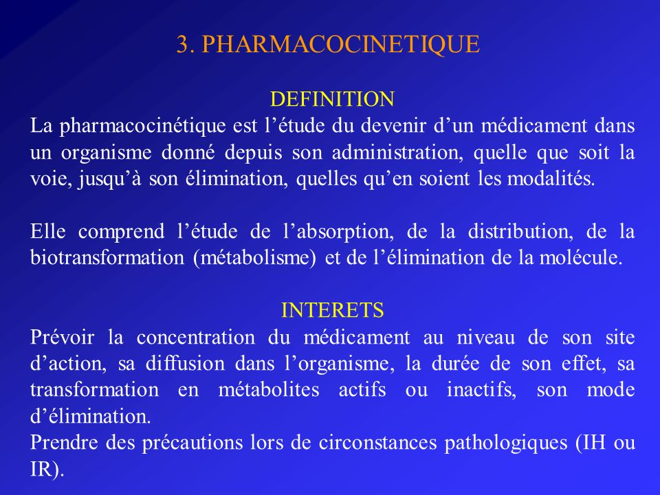 3. PHARMACOCINETIQUE DEFINITION