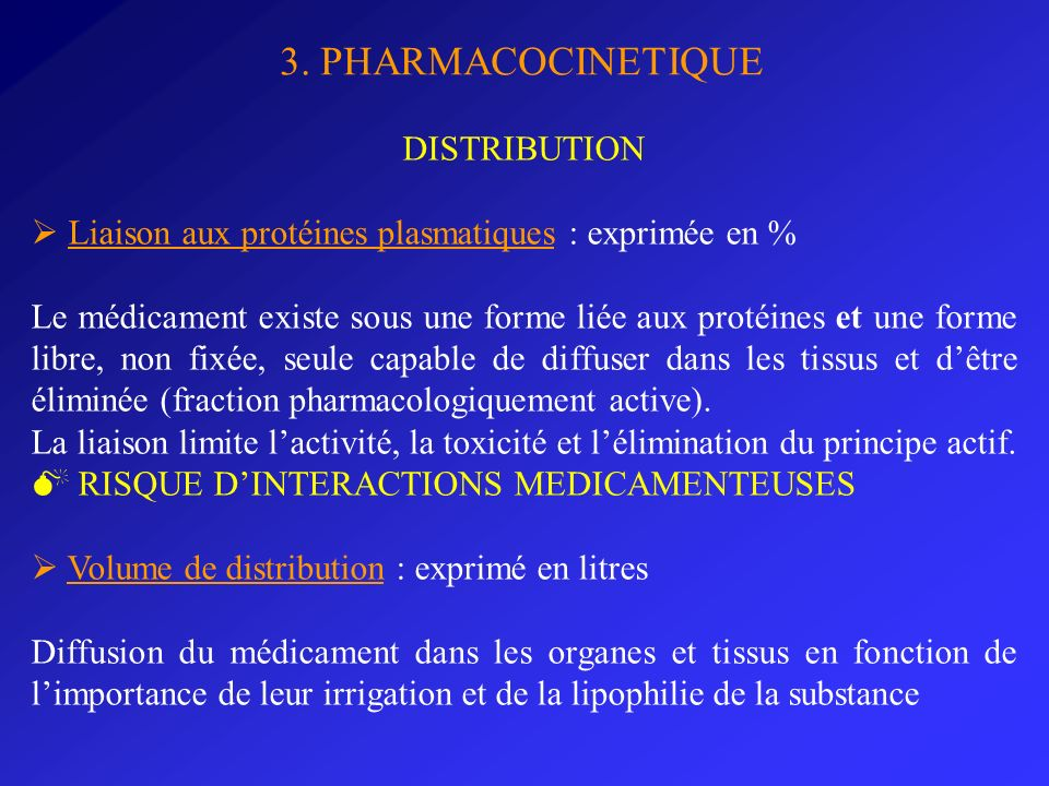 3. PHARMACOCINETIQUE DISTRIBUTION