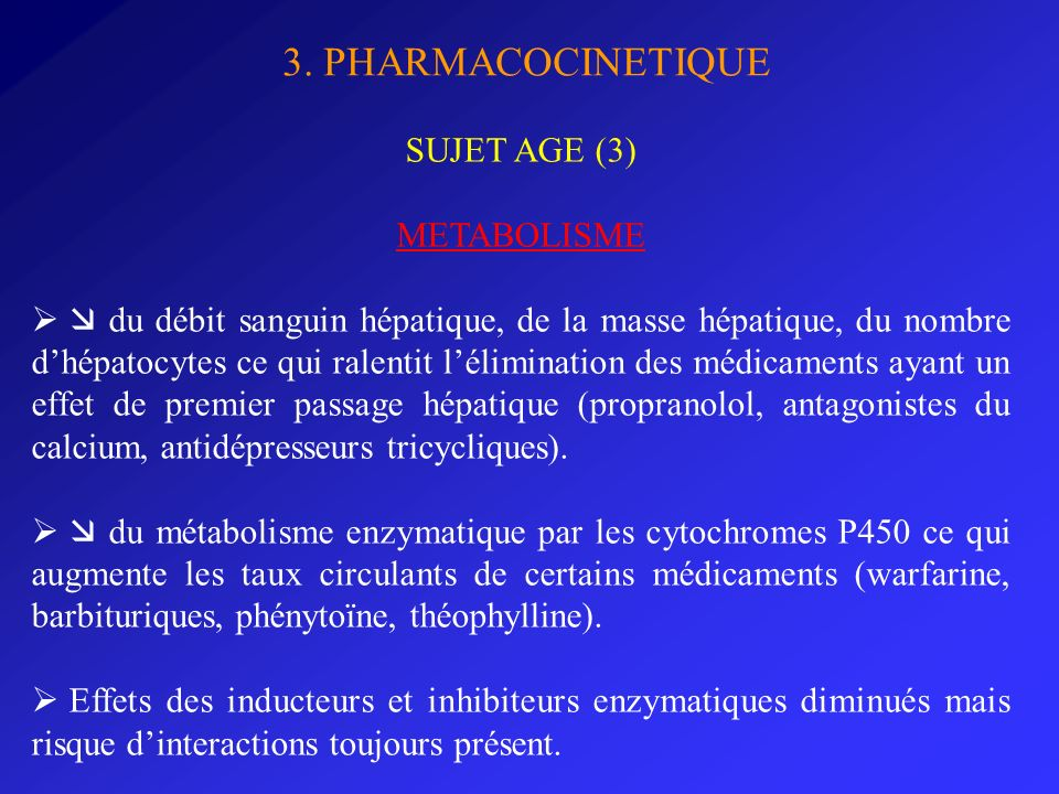 3. PHARMACOCINETIQUE SUJET AGE (3) METABOLISME