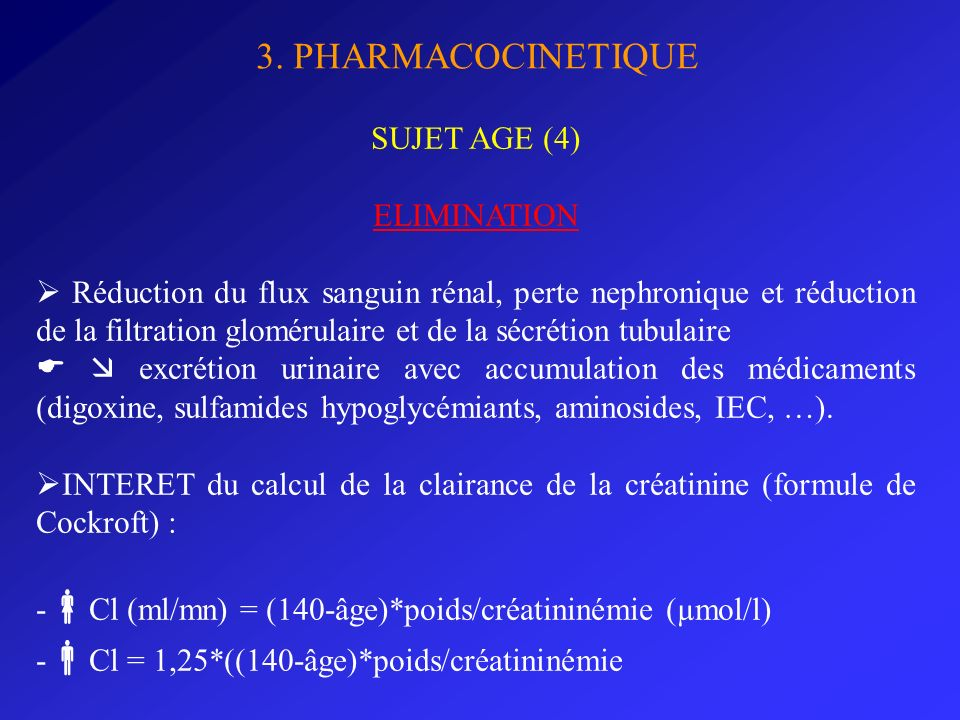 3. PHARMACOCINETIQUE SUJET AGE (4) ELIMINATION