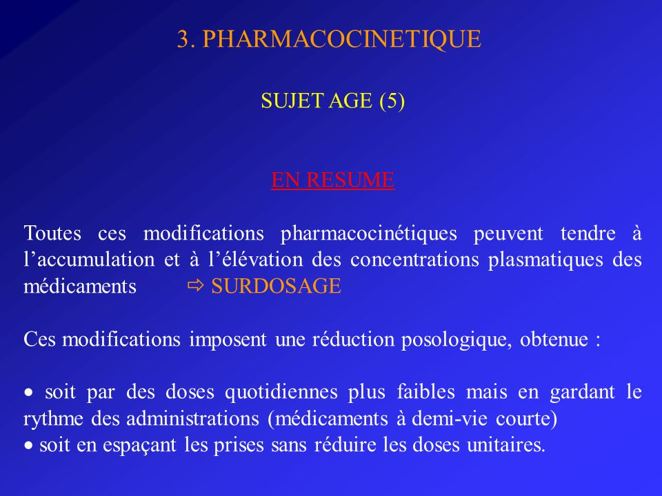 3. PHARMACOCINETIQUE SUJET AGE (5) EN RESUME