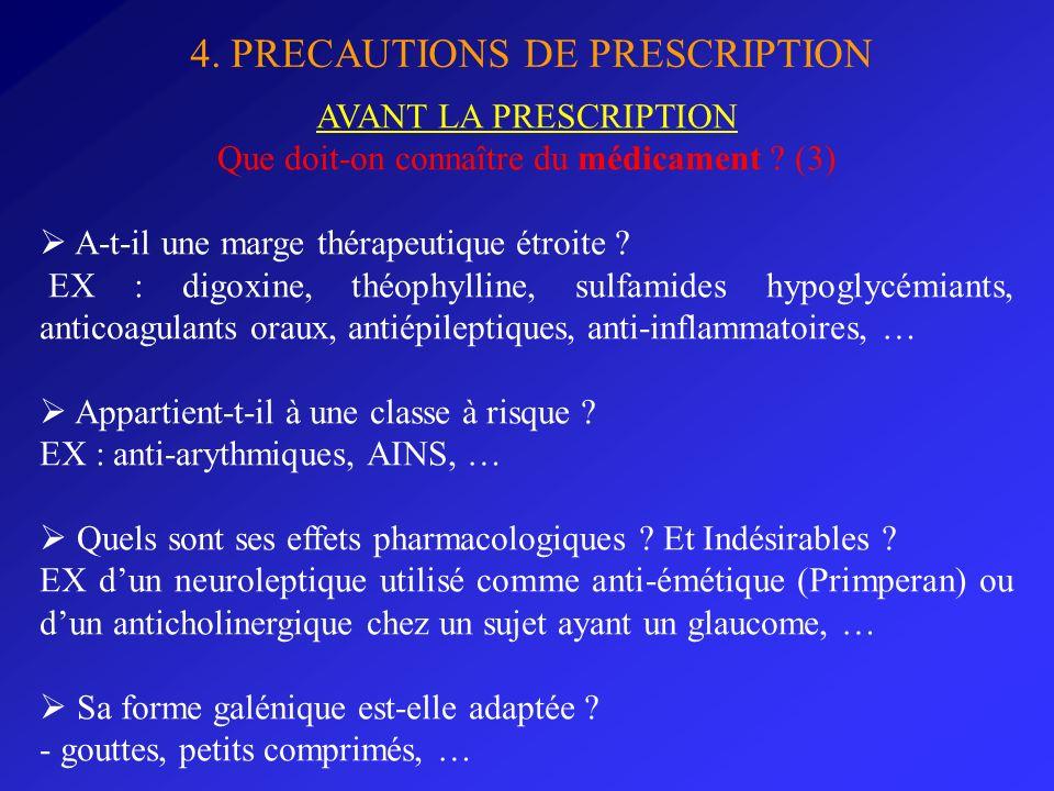 Que doit-on connaître du médicament (3)