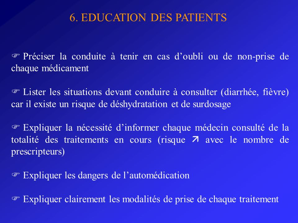 6. EDUCATION DES PATIENTS