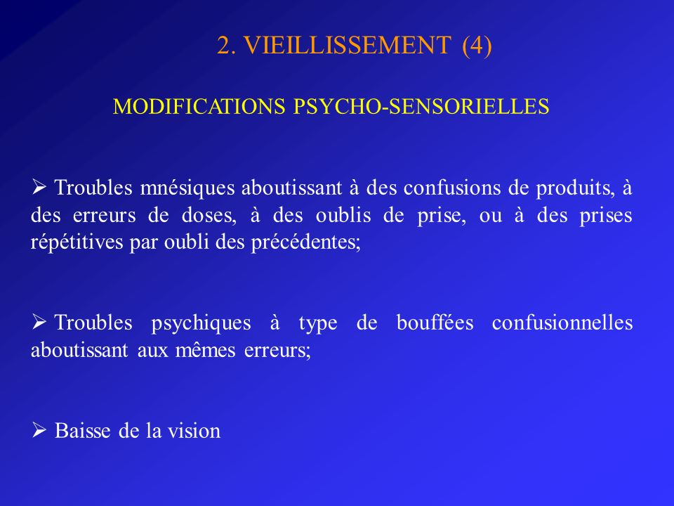 MODIFICATIONS PSYCHO-SENSORIELLES