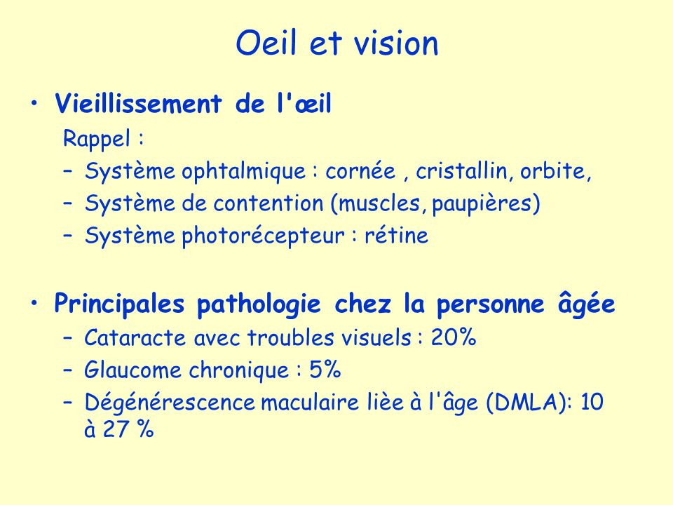 Oeil et vision Vieillissement de l œil