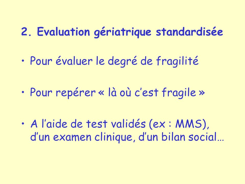 2. Evaluation gériatrique standardisée