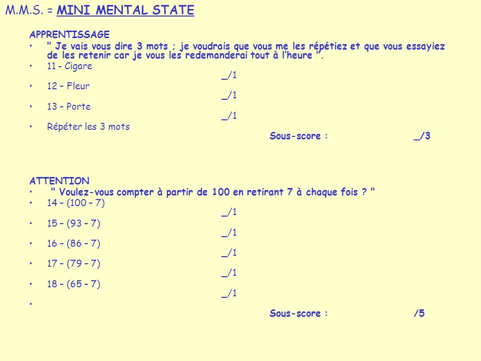 M.M.S. = MINI MENTAL STATE APPRENTISSAGE