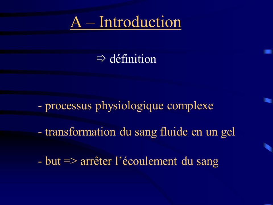A – Introduction  définition