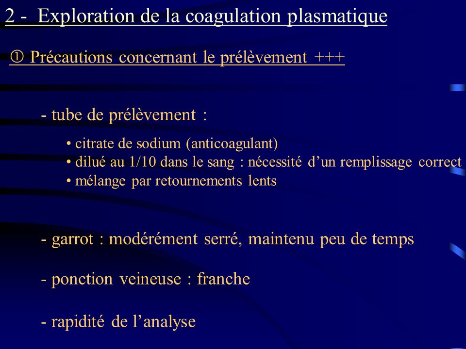 2 - Exploration de la coagulation plasmatique