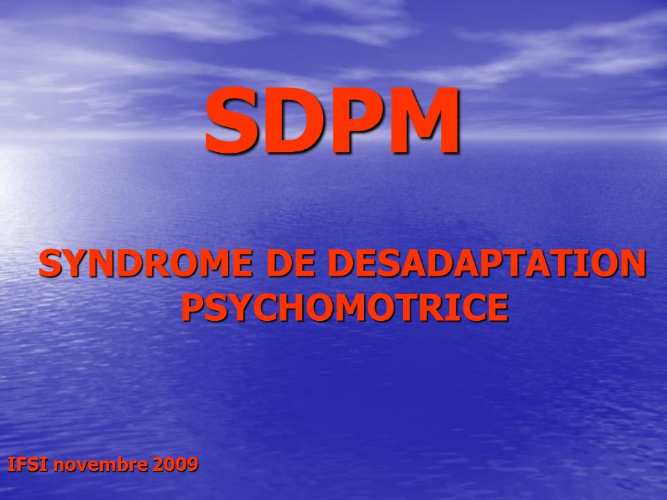 SYNDROME DE DESADAPTATION
