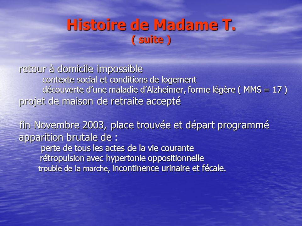 Histoire de Madame T. ( suite )