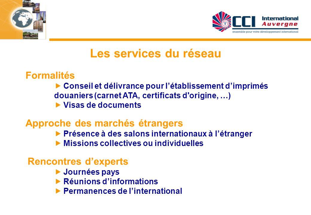 Les services du réseau Formalités  Conseil et délivrance pour l'établissement d'imprimés. douaniers (carnet ATA, certificats d origine, …)