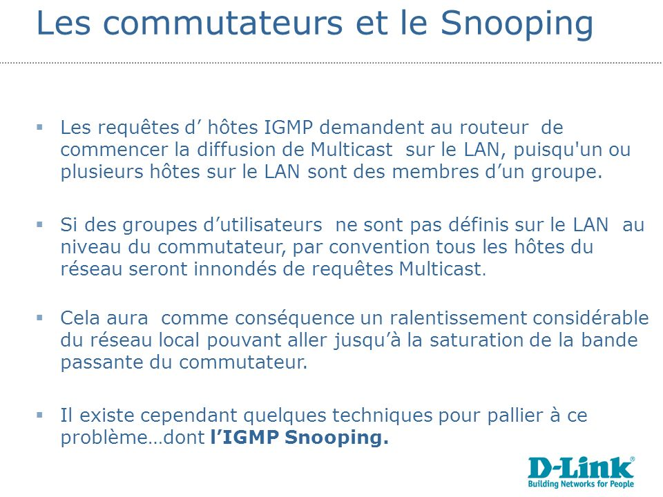 Les commutateurs et le Snooping
