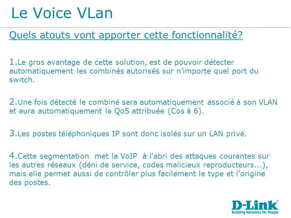 Le Voice VLan Quels atouts vont apporter cette fonctionnalité