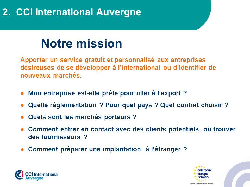 Notre mission 2. CCI International Auvergne