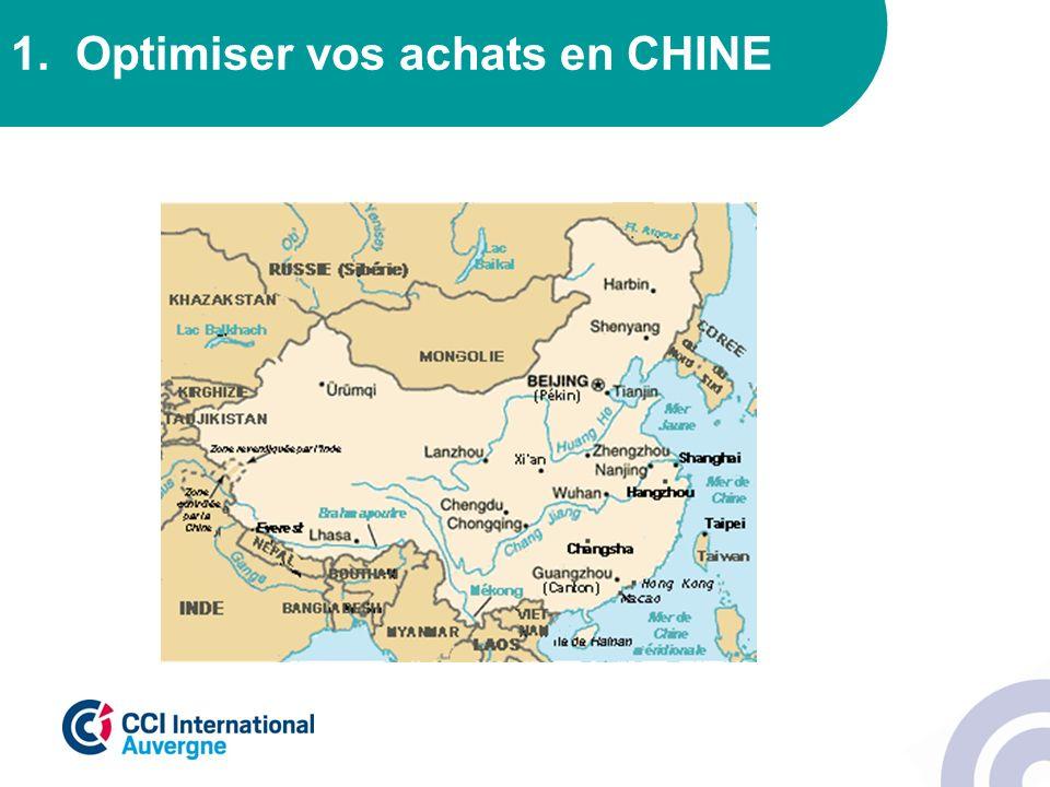 1. Optimiser vos achats en CHINE