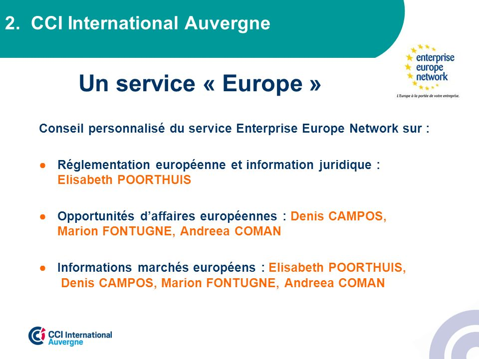 Un service « Europe » 2. CCI International Auvergne