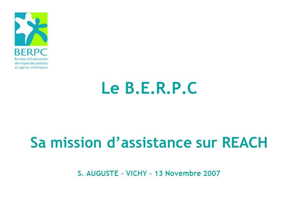 Le B. E. R. P. C Sa mission d'assistance sur REACH S