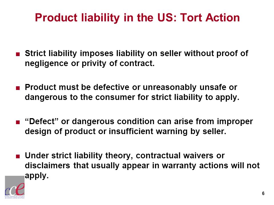 Product liability in the US: Tort Action