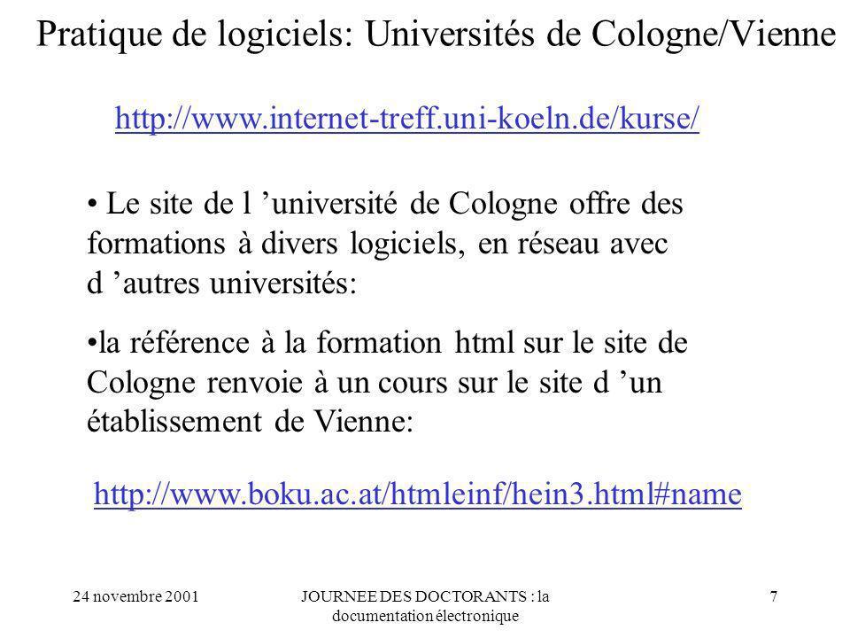 Pratique de logiciels: Universités de Cologne/Vienne