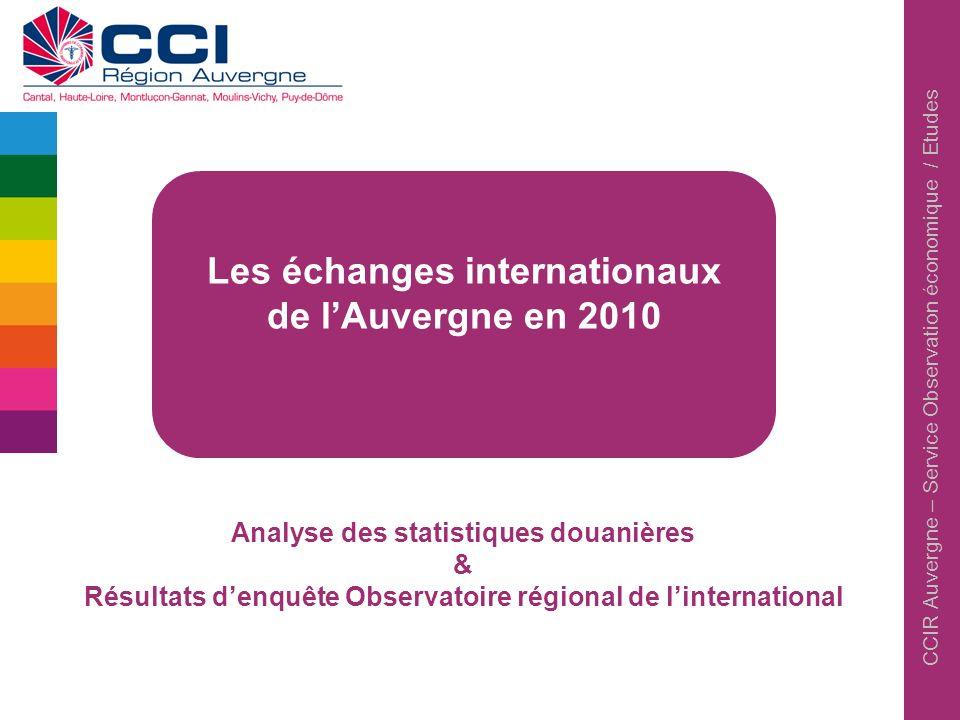 Les échanges internationaux de l'Auvergne en 2010