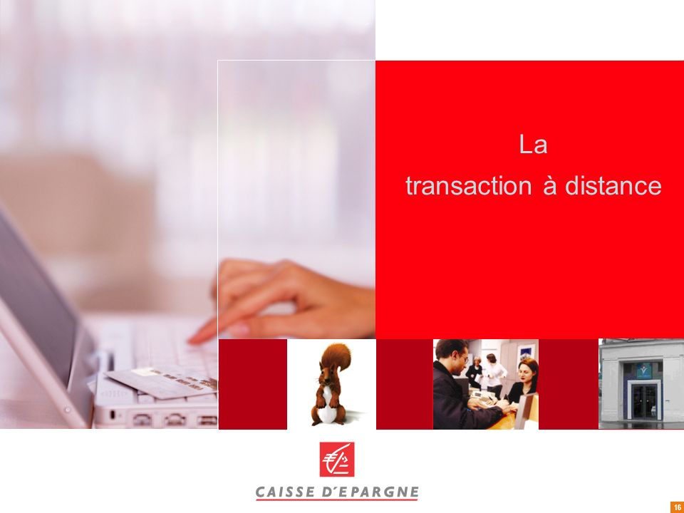 La transaction à distance