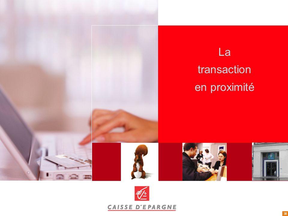 La transaction en proximité