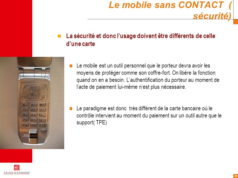 Le mobile sans CONTACT ( sécurité)