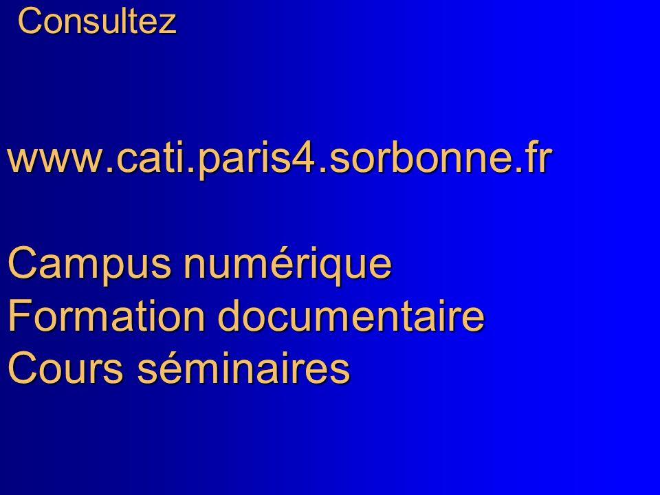 Faire une référence: Consultez www. cati. paris4. sorbonne