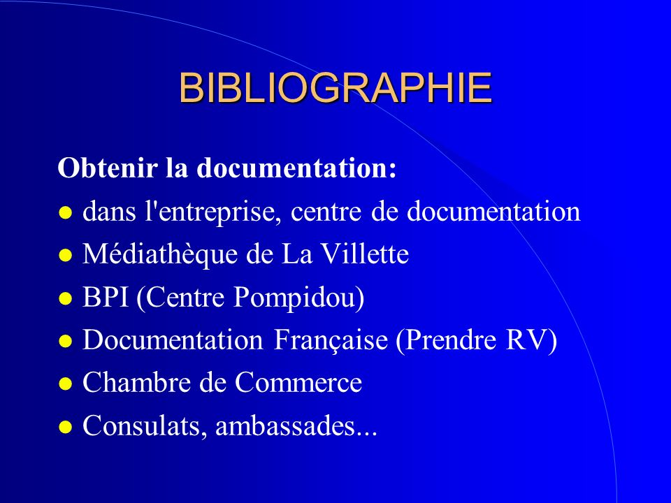 BIBLIOGRAPHIE Obtenir la documentation: