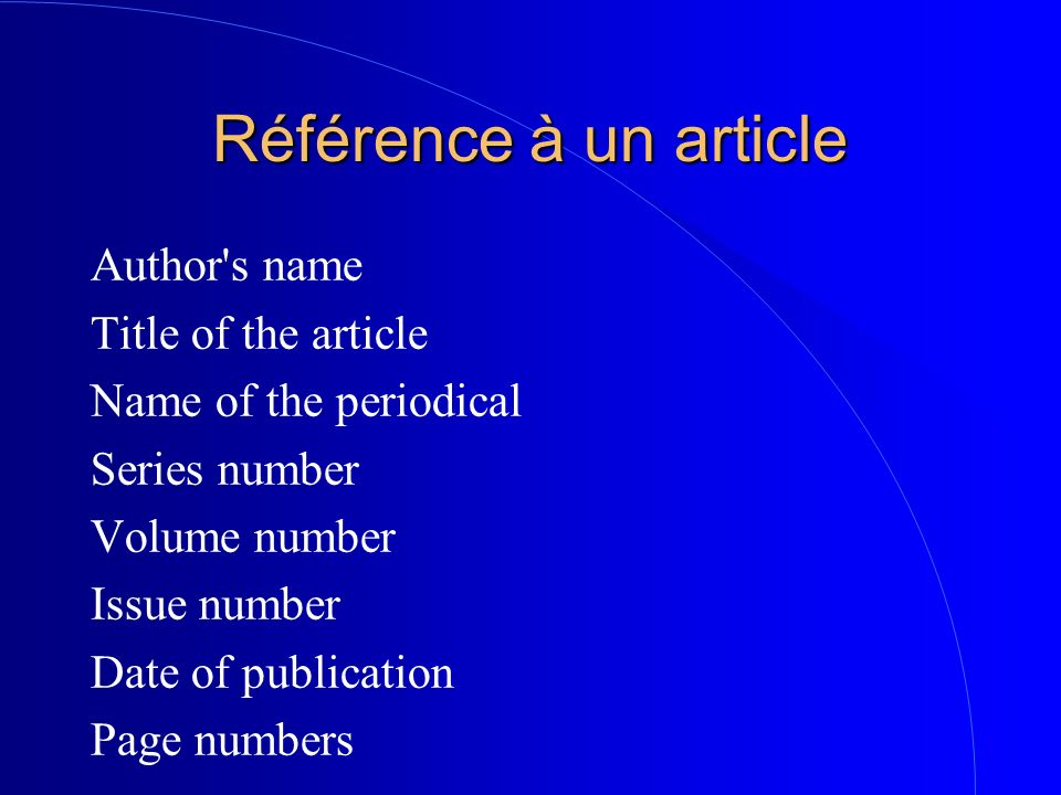 Référence à un article Author s name Title of the article