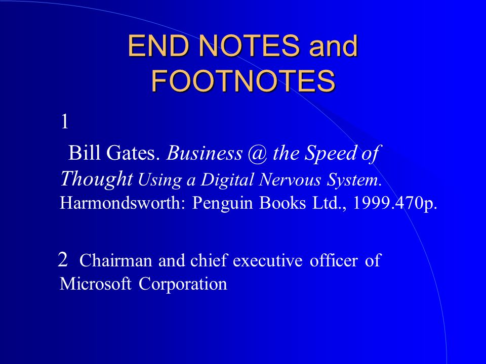 END NOTES and FOOTNOTES
