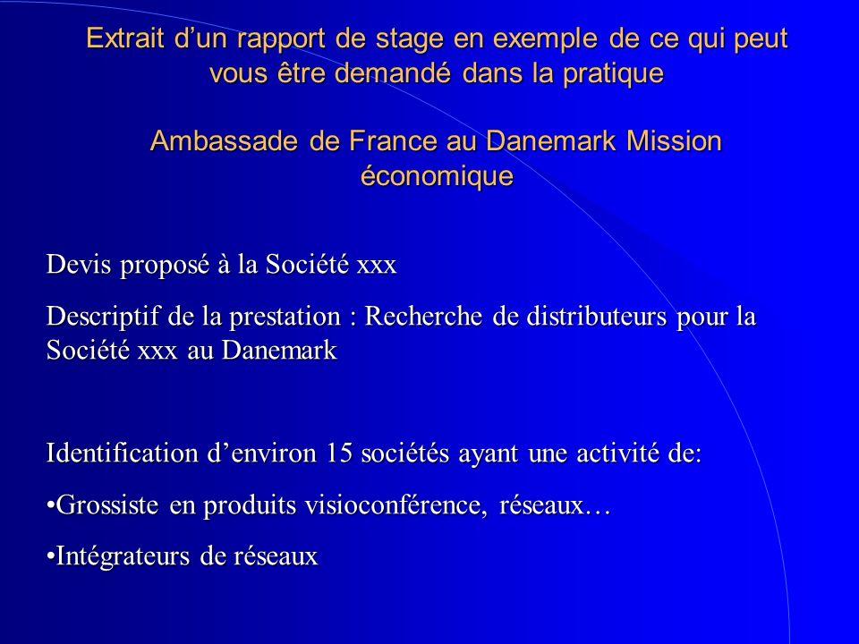 Extrait d'un rapport de stage en exemple de ce qui peut vous être demandé dans la pratique Ambassade de France au Danemark Mission économique