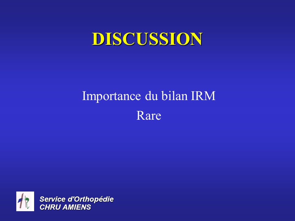Importance du bilan IRM