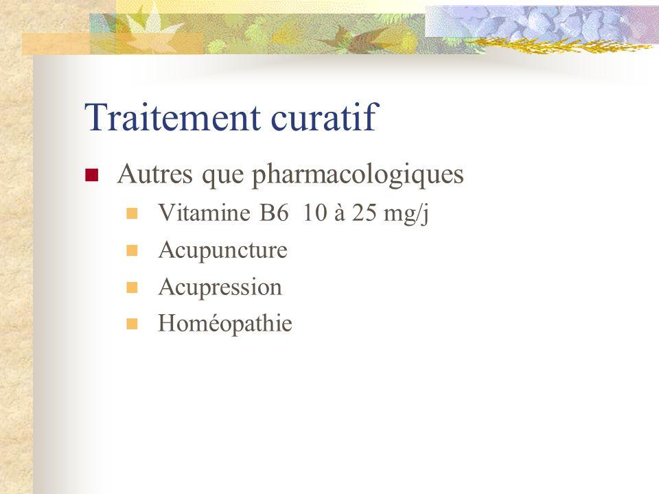 Traitement curatif Autres que pharmacologiques