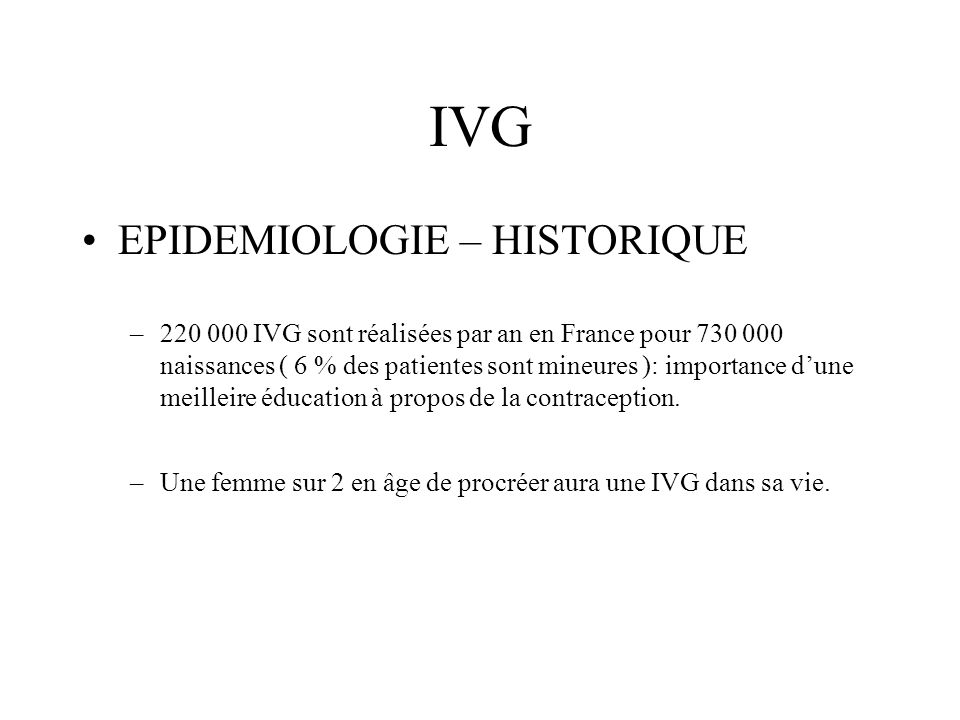 IVG EPIDEMIOLOGIE – HISTORIQUE