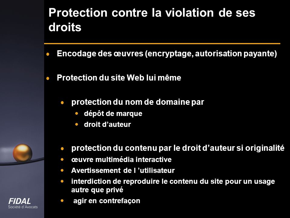 Protection contre la violation de ses droits