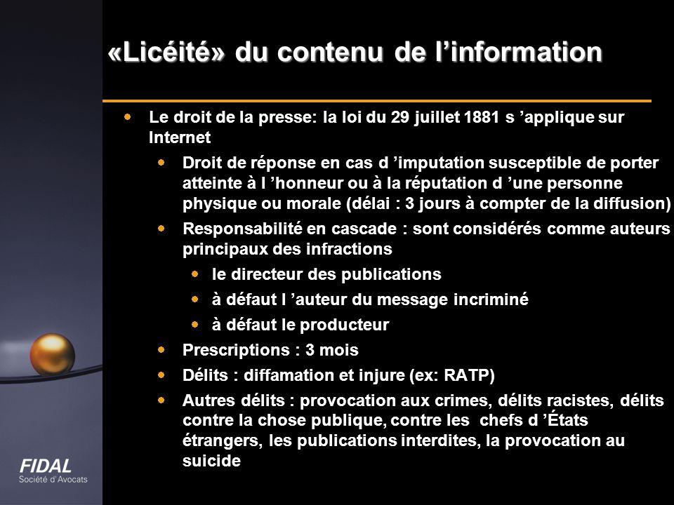 «Licéité» du contenu de l'information