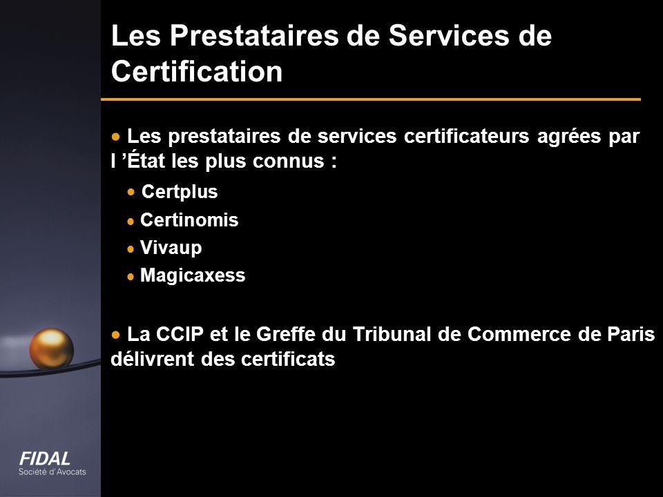 Les Prestataires de Services de Certification
