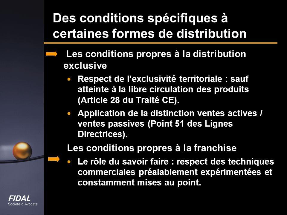 Des conditions spécifiques à certaines formes de distribution