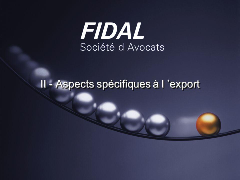 II - Aspects spécifiques à l 'export